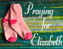 Praying for Elizabeth