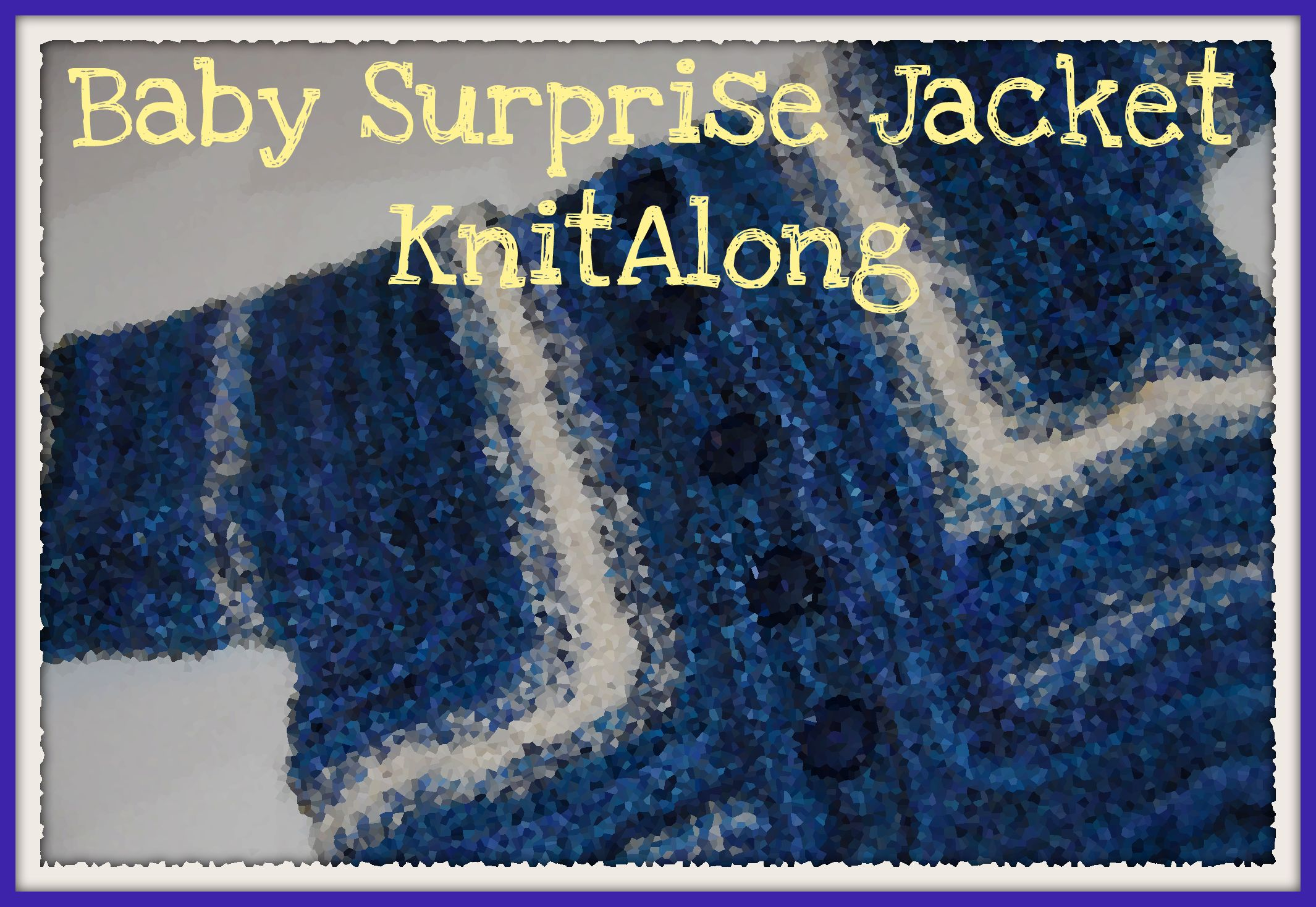 Baby Surprise Jacket KnitAlong